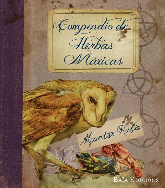 Compendio de herbas máxicas