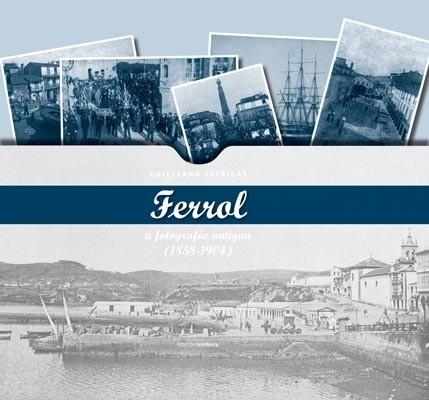 Ferrol. A fotografía antiga (1958-1904)