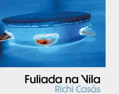 Fuliada na vila (Libro-CD)