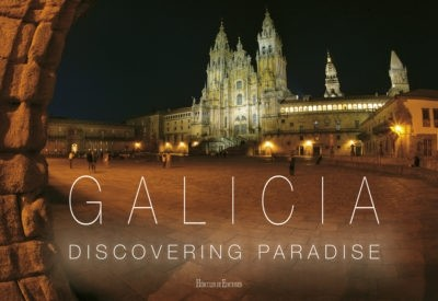Galicia. Discovering Paradise